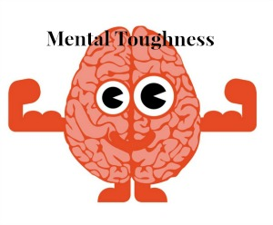 Do you have mental toughness?